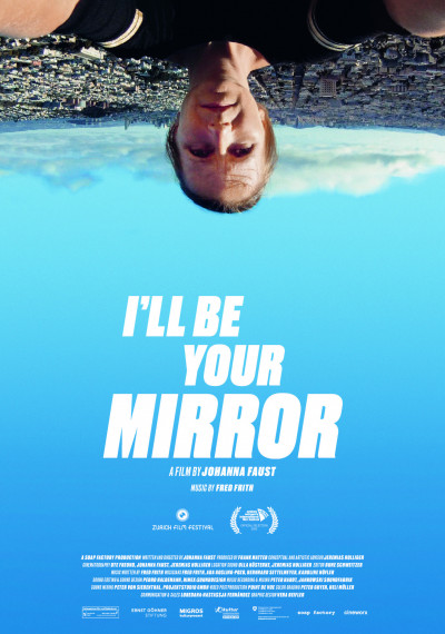 I'll be your mirror: Poster