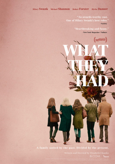 What They Had: Poster