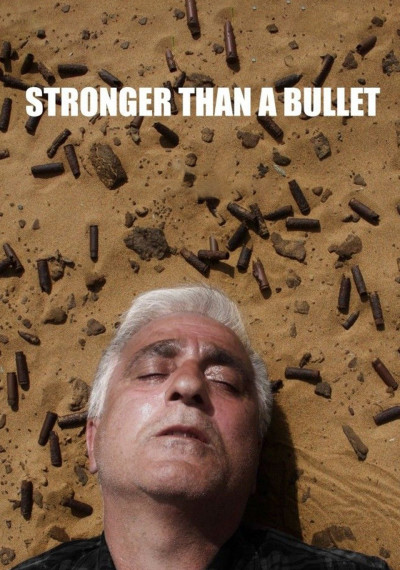 Stronger than a Bullet: Poster